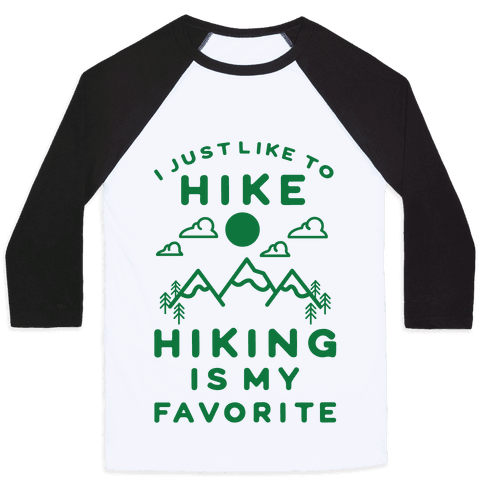 Hiking is My Favorite Baseball Tee