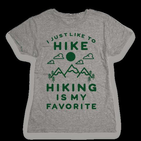 Hiking is My Favorite Womens T-Shirt