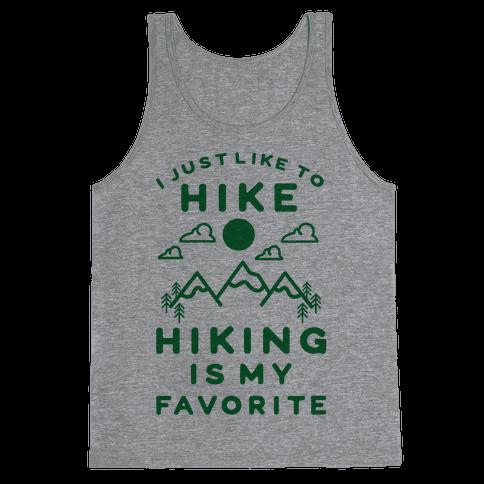 Hiking is My Favorite Tank Top