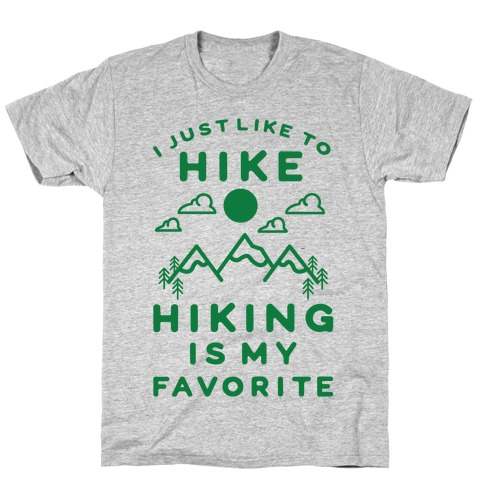 Hiking is My Favorite Mens T-Shirt