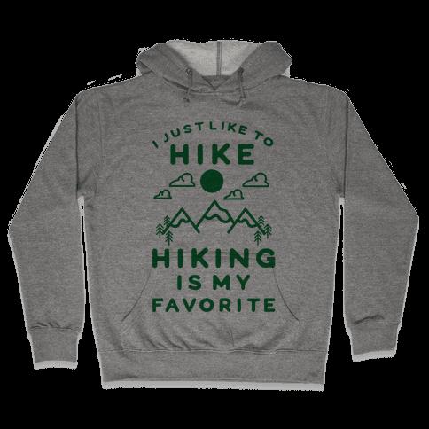 Hiking is My Favorite Hooded Sweatshirt