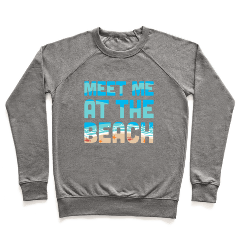 Meet Me at the Beach Pullover