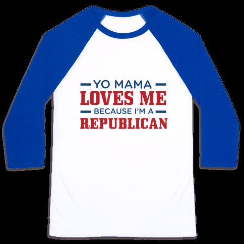 Mama Loves Republicans Baseball Tee