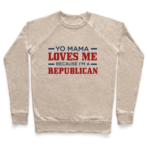 Mama Loves Republicans Pullover
