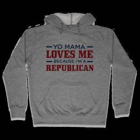 Mama Loves Republicans Hooded Sweatshirt