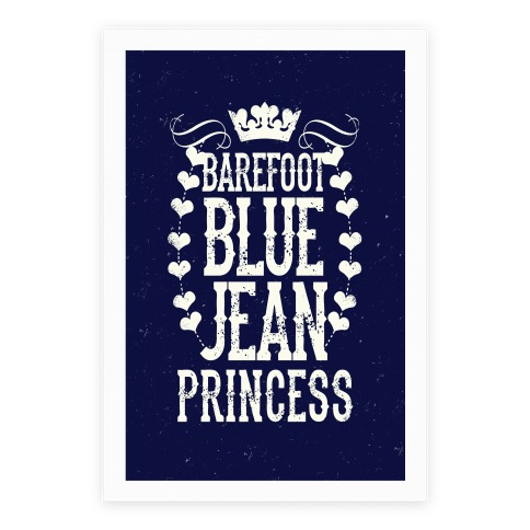 Barefoot Blue Jean Princess Poster