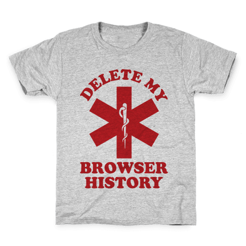 Delete my Browser History Kids T-Shirt