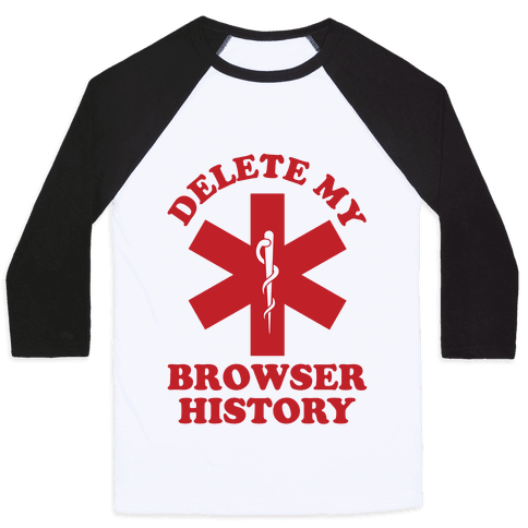 Delete my Browser History Baseball Tee