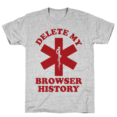 Delete my Browser History Mens T-Shirt