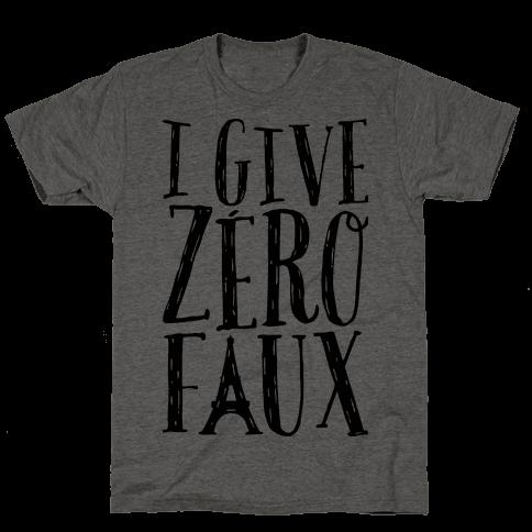 I Give Zero Faux