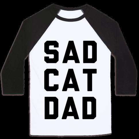Sad Cat Dad