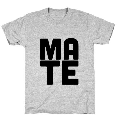 Soul Mate (Mate) T-Shirt