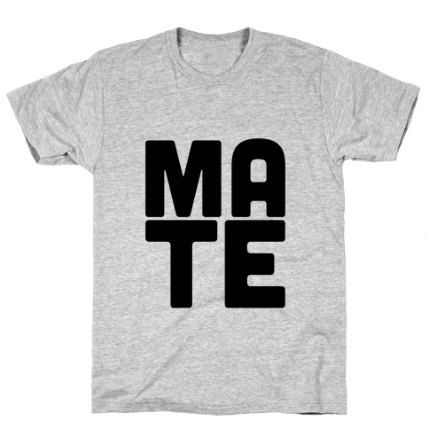 Soul Mate (Mate) Mens T-Shirt