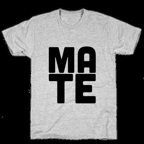 Soul Mate (Mate) Mens T-Shirt