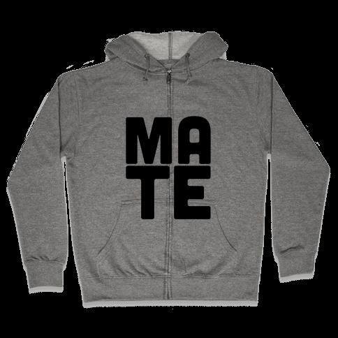 Soul Mate (Mate) Zip Hoodie