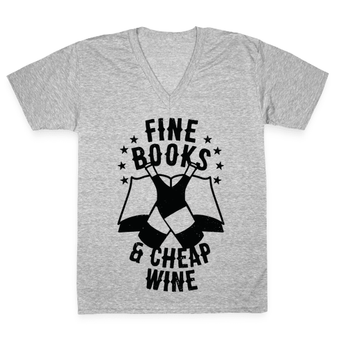 Fine Books & Cheap Wine V-Neck Tee Shirt