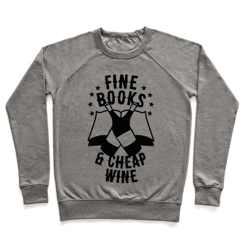 Fine Books & Cheap Wine Pullover