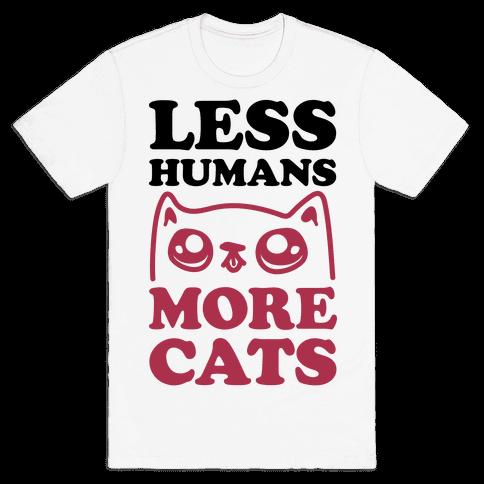 Less Humans More Cats Mens T-Shirt