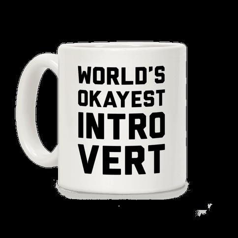 World's Okayest Introvert Coffee Mug