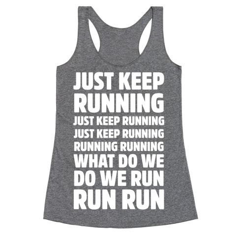 Just Keep Running Racerback Tank Top