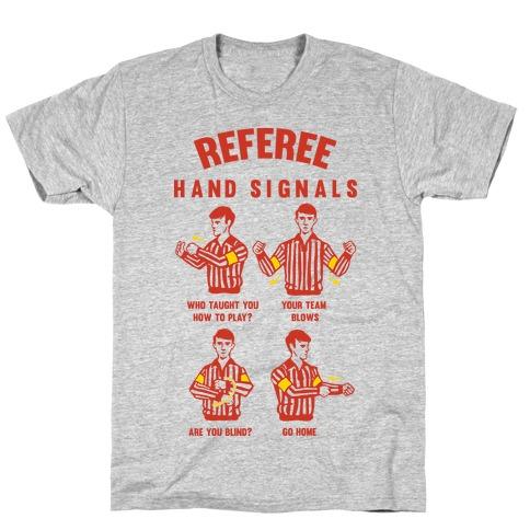 Funny Referee Hand Signals Mens/Unisex T-Shirt