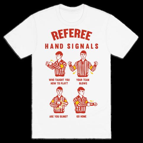 Funny Referee Hand Signals Mens T-Shirt