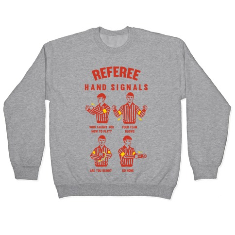 Funny Referee Hand Signals Pullover