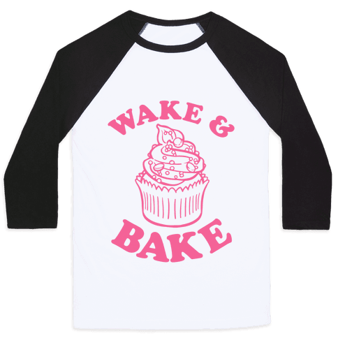 Wake and Bake Baseball Tee