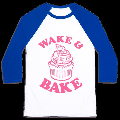 Wake and Bake Baseball Tee