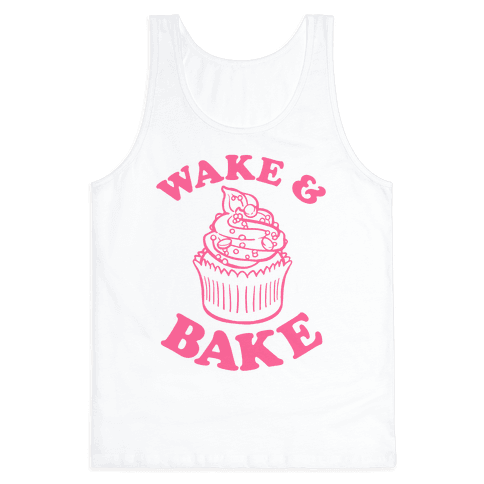 Wake and Bake Tank Top