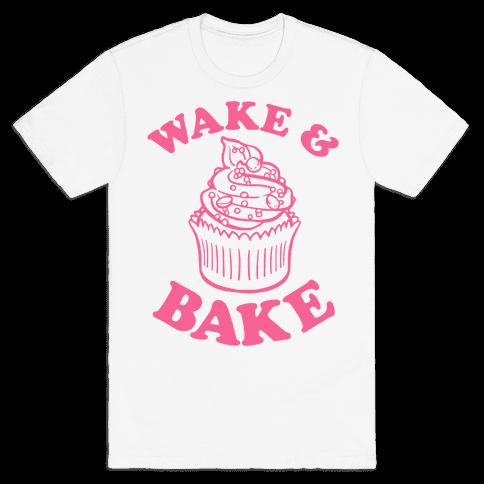 Wake and Bake Mens T-Shirt