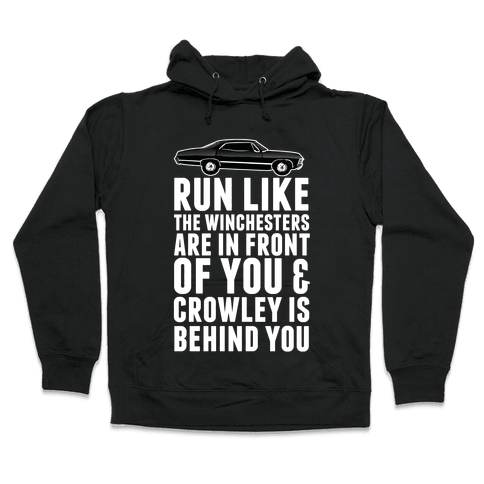Run Like The Winchesters Hooded Sweatshirt