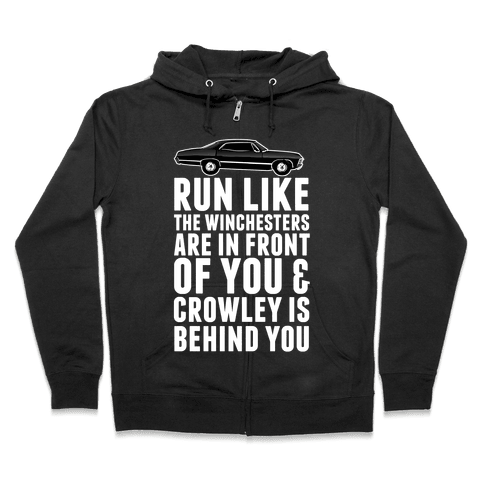 Run Like The Winchesters Zip Hoodie