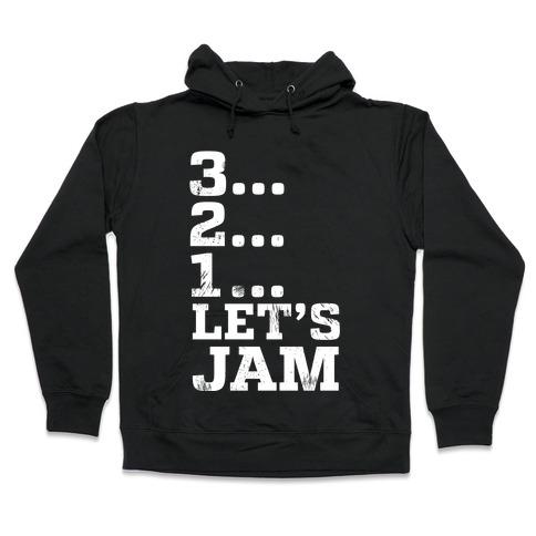 3 2 1 let s jam hoodie lookhuman