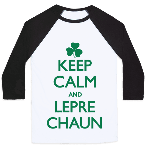 Keep Calm and Leprechaun Baseball Tee