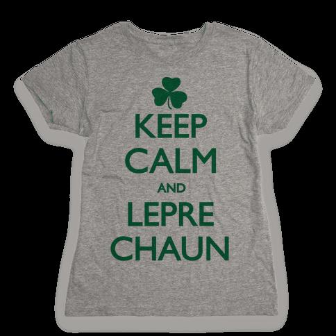 Keep Calm and Leprechaun Womens T-Shirt