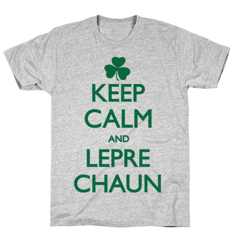 Keep Calm and Leprechaun Mens T-Shirt