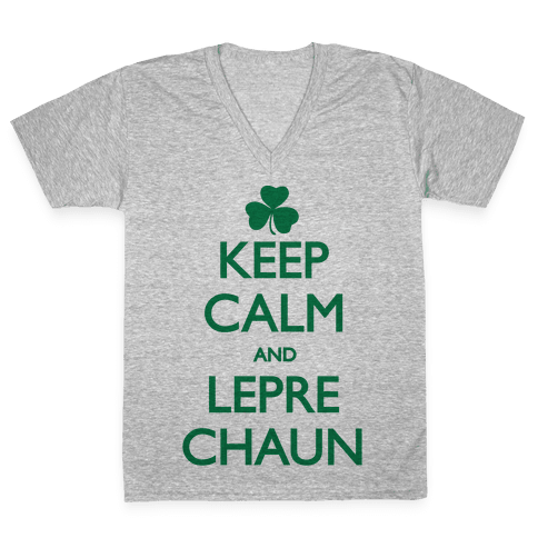 Keep Calm and Leprechaun V-Neck Tee Shirt