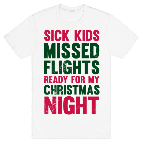 Ready For My Christmas Night Mens T-Shirt