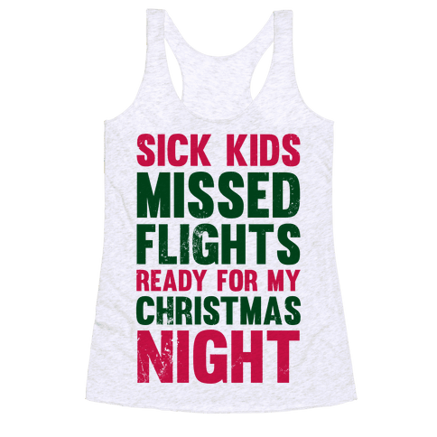 Ready For My Christmas Night Racerback Tank Top