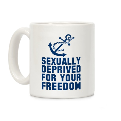 Sexually Deprived For Your Freedom (Navy) Coffee Mug