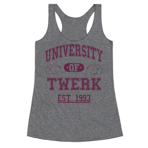 University Of Twerk Racerback Tank Top