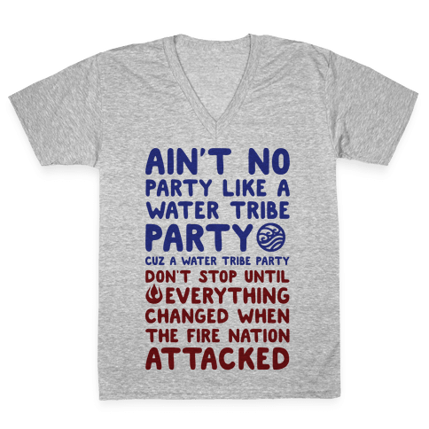 Ain't No Party Like A Water Tribe Party V-Neck Tee Shirt