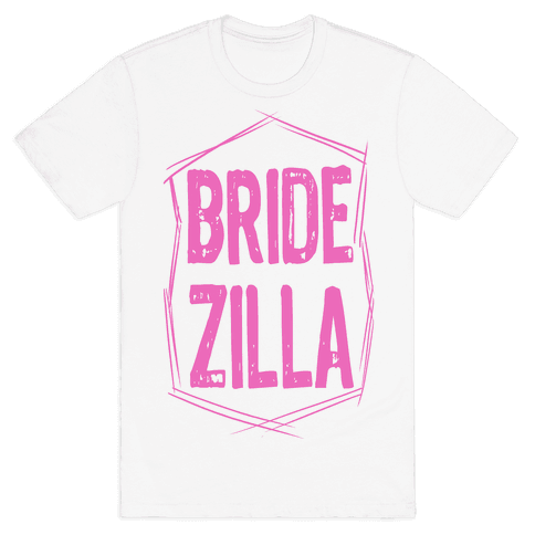 Bride-Zilla Mens T-Shirt