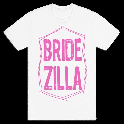 Bride-Zilla Mens T-Shirt