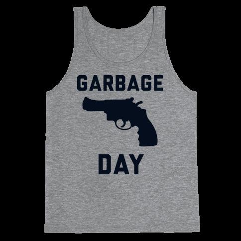 Garbage Day Tank Top