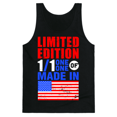 Limited Edition Made In America Tank Top