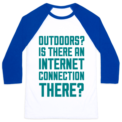 Outdoors? Baseball Tee