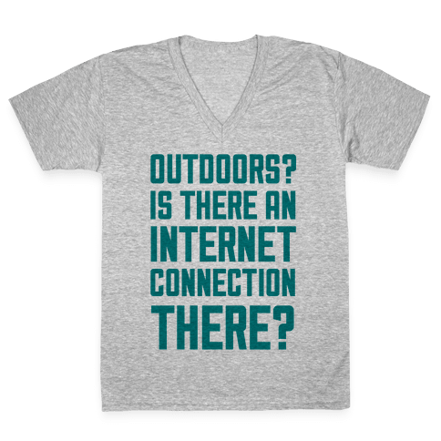 Outdoors? V-Neck Tee Shirt