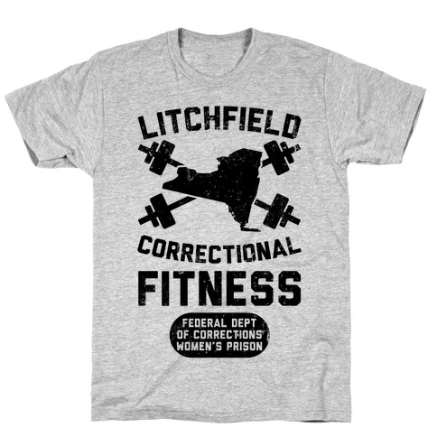 Litchfield Correctional Fitness T-Shirt